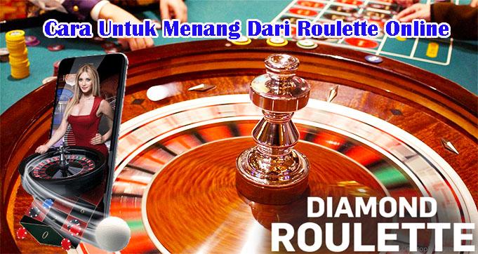 Cara Untuk Menang Dari Roulette Online